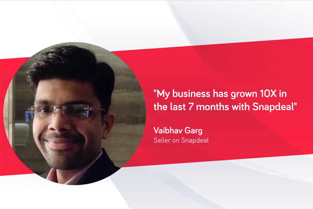 6bf53284063 I took our 50-year-old offline business to new heights with Snapdeal ...